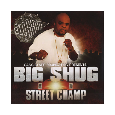 Big Shug - 'Street Champ' [(Black) Vinyl [2LP]]