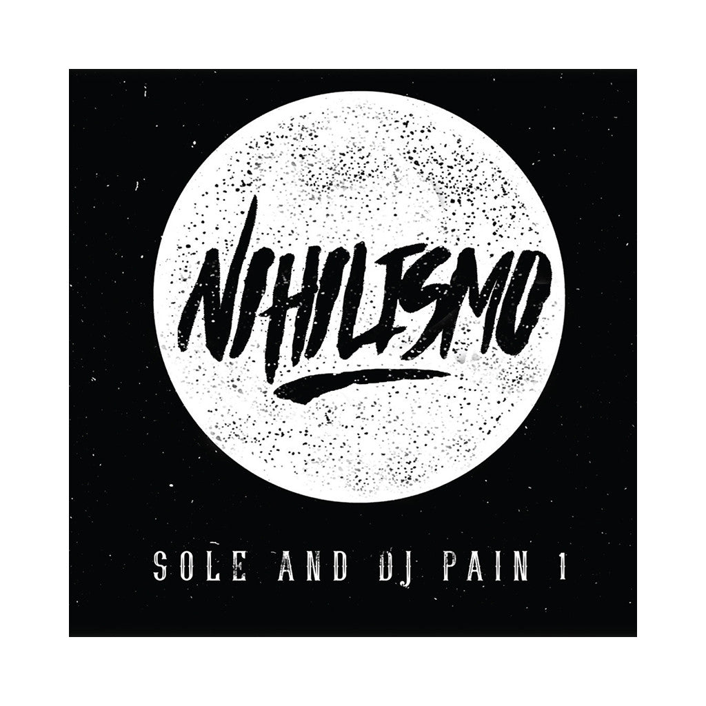 Sole & DJ Pain 1 - 'Nihilismo' [(Black) Vinyl LP]