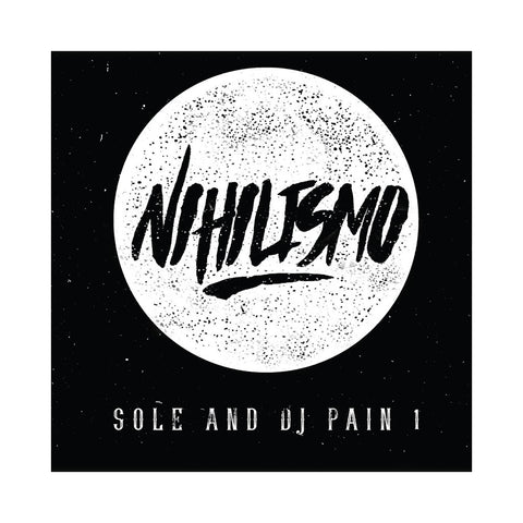 "[""Sole & DJ Pain 1 - 'Nihilismo' [(Black) Vinyl LP]""]"