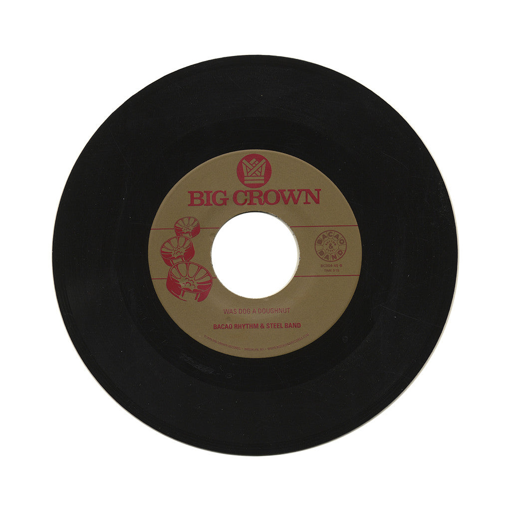 "Bacao Rhythm & Steel Band - 'Love Like This/ Was Dog A Doughnut' [(Black) 7"" Vinyl Single]"