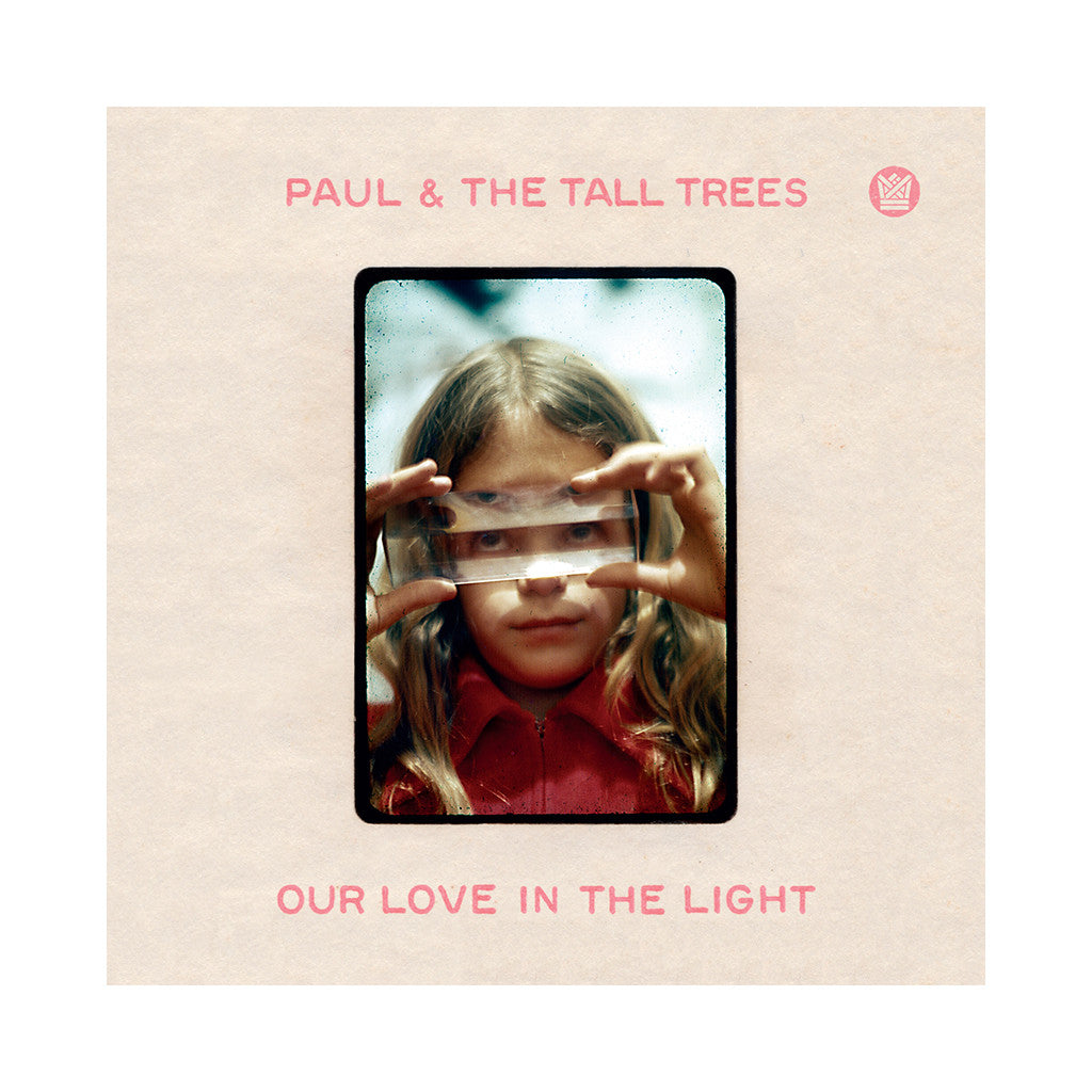 Paul & The Tall Trees - 'Our Love In The Light' [(Black) Vinyl LP]