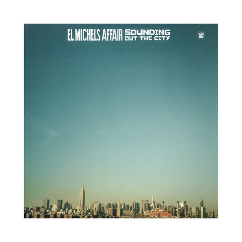 "[""El Michels Affair - 'Sounding Out In The City' [(Black) Vinyl LP]""]"