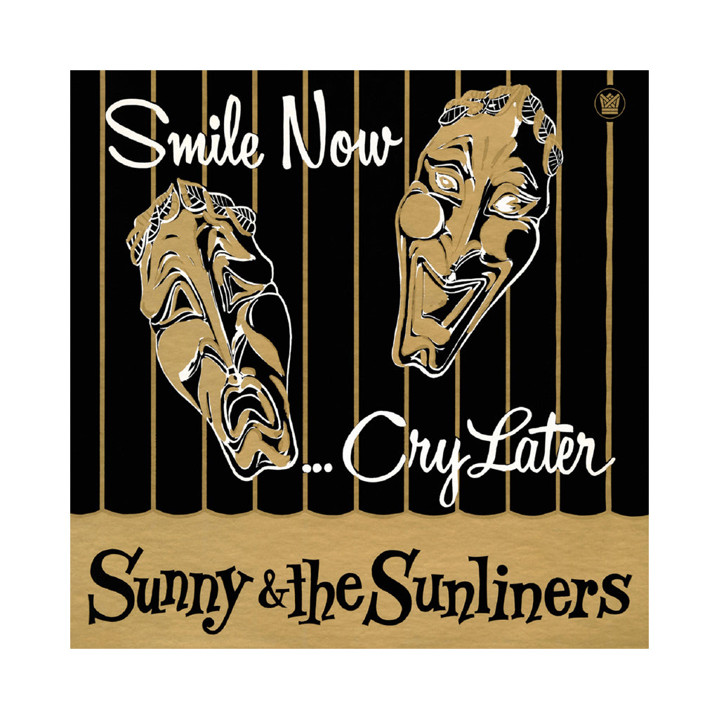 Sunny & The Sunliners - 'Smile Now, Cry Later' [CD]