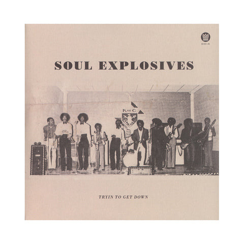 "Soul Explosives - 'Tryin' To Get Down/ Ain't No Sunshine' [(Black) 7"""" Vinyl Single]"