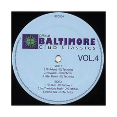<!--020080909014897-->DJ Technics - 'Official Baltimore Club Classics Vol. 4' [(Black) Vinyl EP]