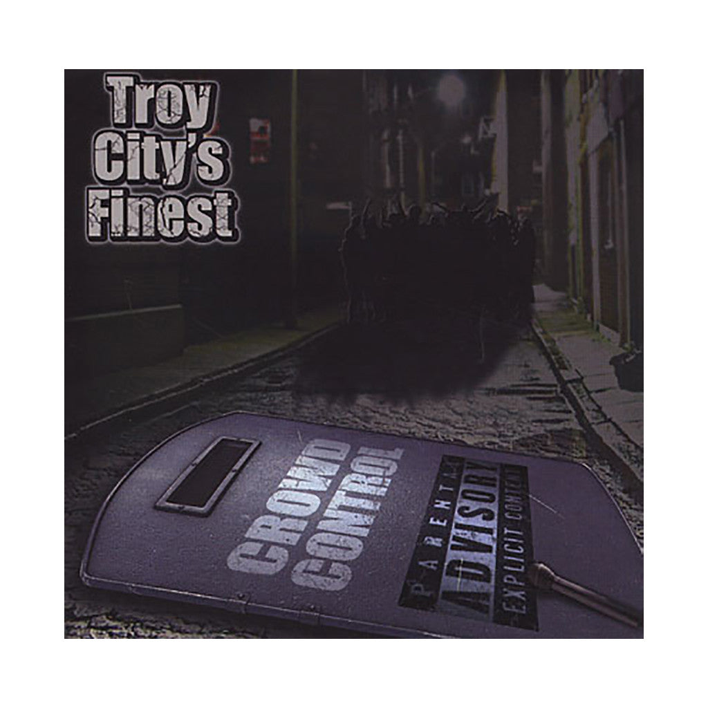 <!--020111206038980-->Troy City's Finest - 'Crowd Control' [CD]