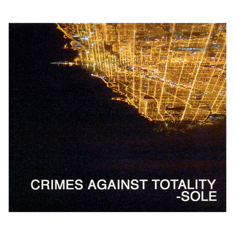"[""Sole - 'Crimes Against Totality' [CD]""]"