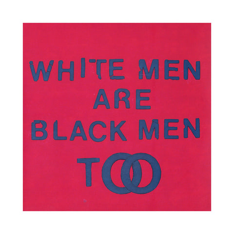 "[""Young Fathers - 'White Men Are Black Men Too' [(Black) Vinyl LP]""]"