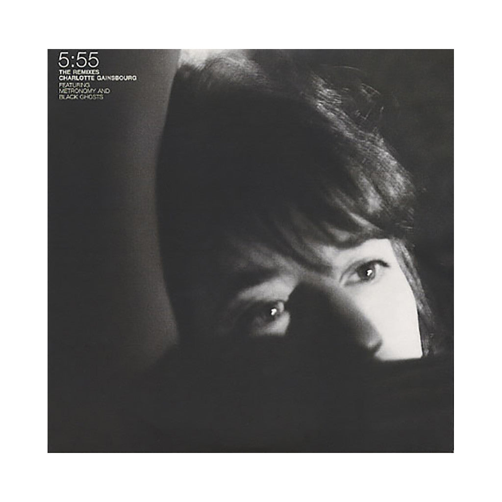 "Charlotte Gainsbourg - '5:55 (Metronomy Remix)/ 5:55 (Black Ghosts Remix)' [(Black) 7"" Vinyl Single]"