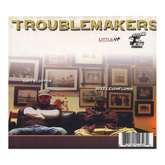 Breez Evahflowin' & Dirt E. Dutch - 'Troublemakers' [CD]