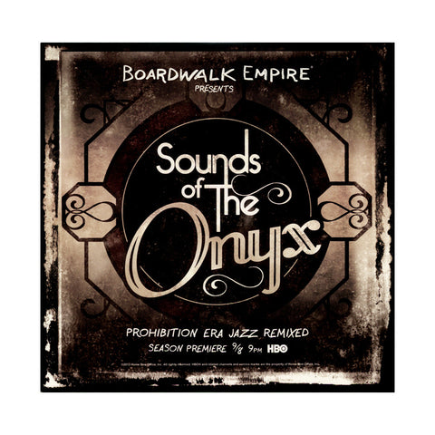 Various Artists (Boardwalk Empire Presents) - 'Sounds Of The Onyx EP: Prohibition Era Jazz Remixed' [CD]