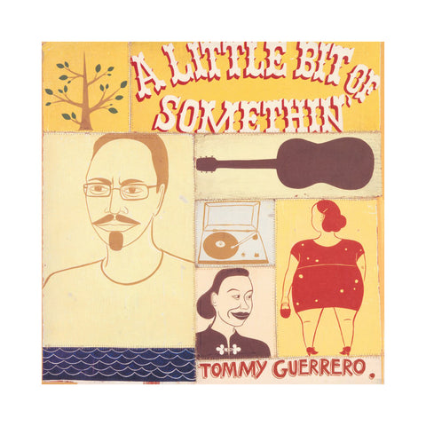 "[""Tommy Guerrero - 'A Little Bit Of Somethin'' [(Black) Vinyl [2LP]]""]"