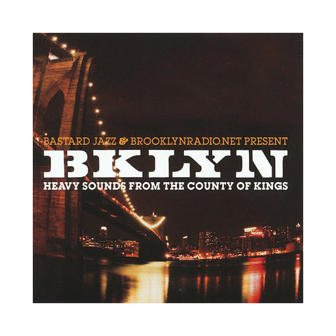 Various Artists (Brooklynradio.net Presents) - 'BKLYN: Heavy Sounds From The Country Of Kings' [CD]