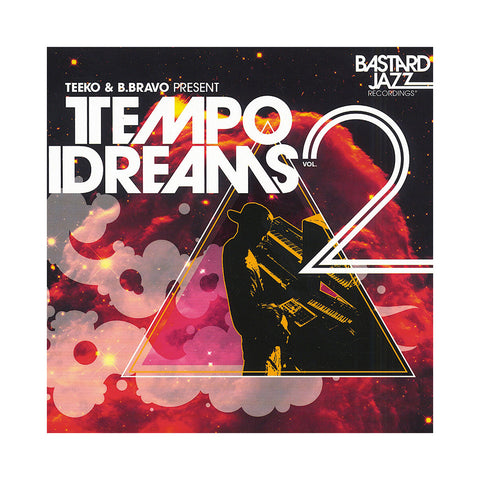 Teeko & B. Bravo Present - 'Tempo Dreams Vol. 2' [(Black) Vinyl [2LP]]