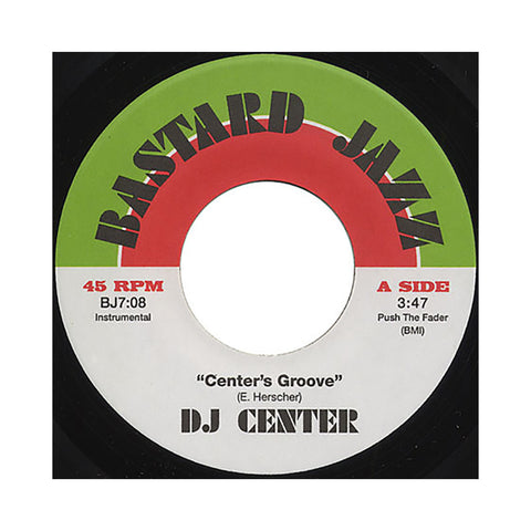 "DJ Center - 'Center's Groove/ Center's Groove (Captain Planet Remix)' [(Black) 7"" Vinyl Single]"