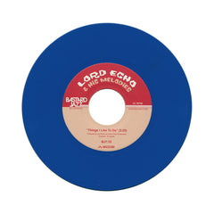 "<!--020111108002391-->Lord Echo & His Melodies - 'Things I Like To Do/ Long Time No See' [(Blue) 7"""" Vinyl Single]"