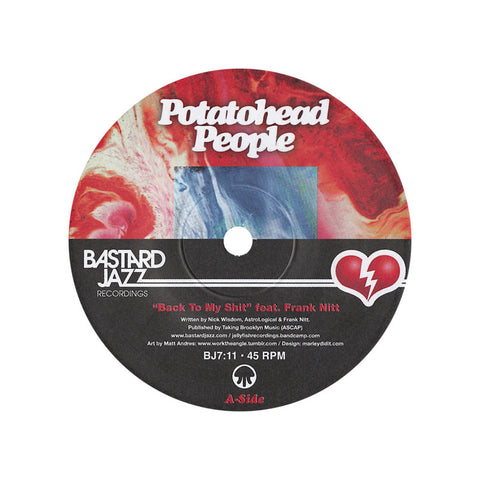 "Potatohead People - 'Back To My Shit/ Love Hz' [(Black) 7"" Vinyl Single]"