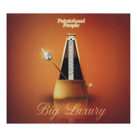 Potatohead People - 'Big Luxury' [CD]