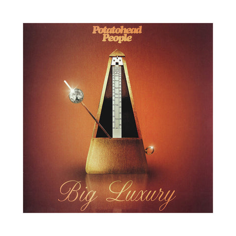 Potatohead People - 'Big Luxury' [(Black) Vinyl LP]