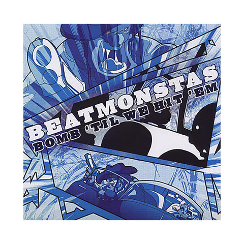 Beatmonstas - 'Bomb 'Til We Hit 'Em' [CD]