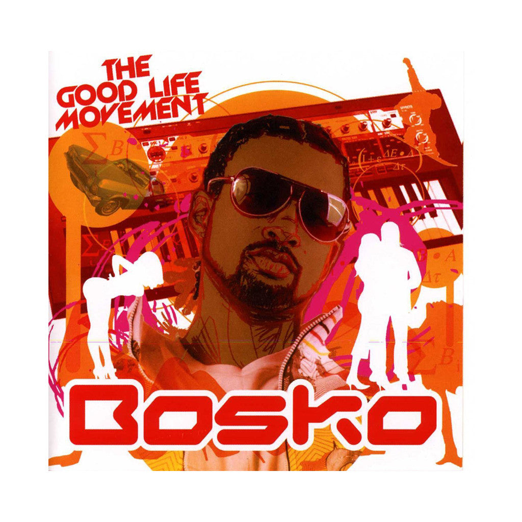 Bosko - 'The Good Life Movement' [CD]