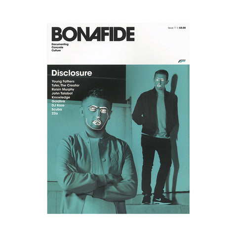 Bonafide - 'Issue #11 - Disclosure/ Young Fathers' [Magazine]