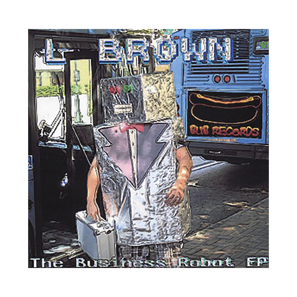 <!--2011080923-->L. Brown - 'The Business Robot EP' [CD]