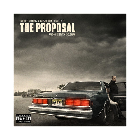 Ransom & Statik Selektah - 'The Proposal' [CD]
