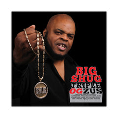 <!--120150317068284-->Big Shug - 'Triple OGzus' [CD]