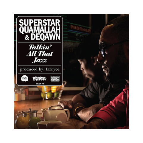 Superstar Quamallah & Deqawn - 'Talkin' All That Jazz' [CD]