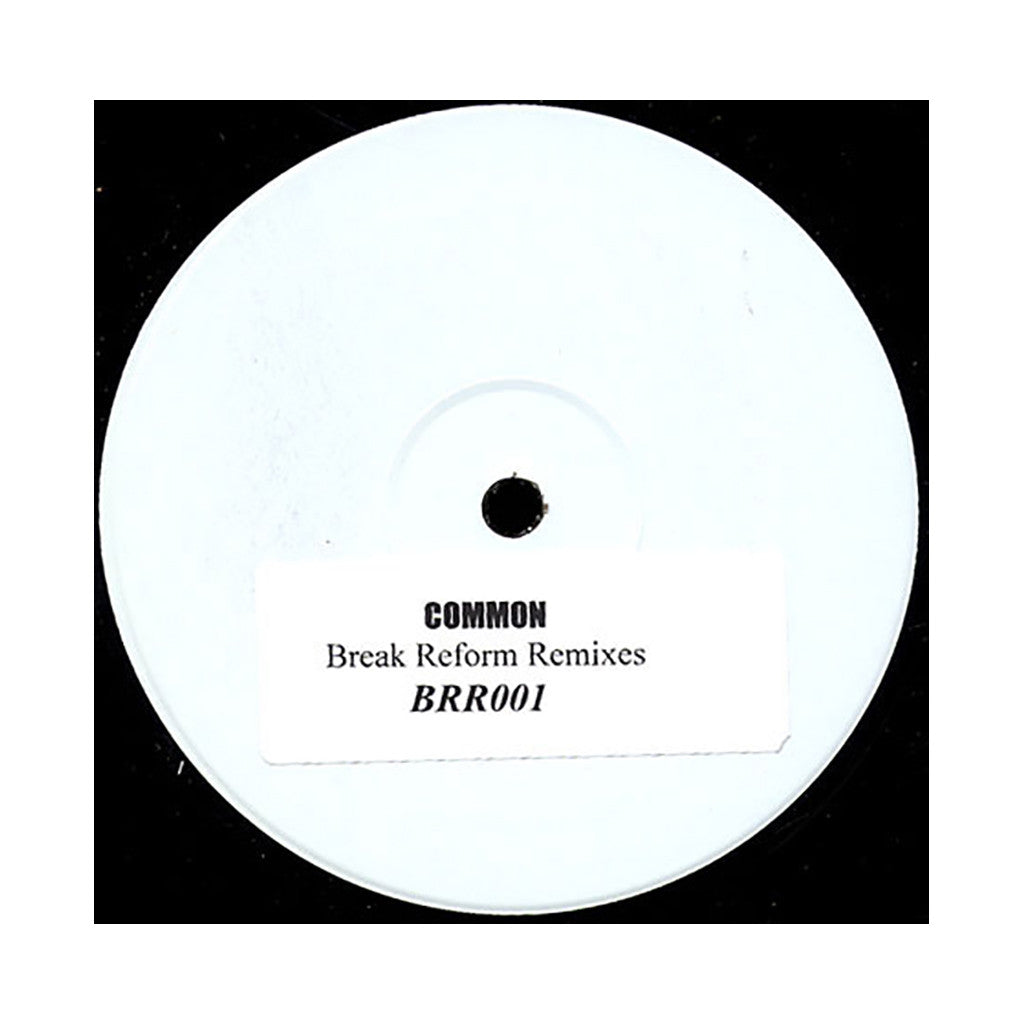 "Common - 'Break Reform Remixes' [(Black) 12"" Vinyl Single]"