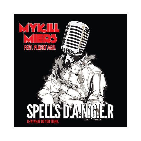 "Mykill Miers - 'Spells D.A.N.G.E.R./ What Do You Think/ My Prime' [(Black) 12"" Vinyl Single]"
