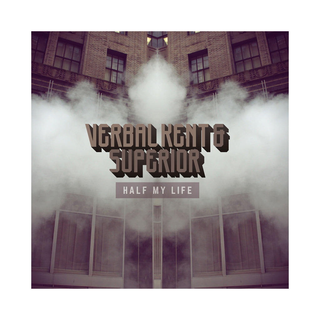 Verbal Kent & Superior - 'Half My Life' [CD]