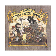 <!--020030805012742-->Gris Grism - 'Gris Grimly's Wicked Nursery Rhymes' [Book]