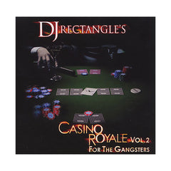 DJ Rectangle - 'Casino Royale Vol. 2: For The Gangsters' [CD]