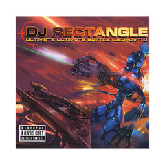 DJ Rectangle - 'Ultimate Ultimate Battle Weapon Vol. 7.0' [CD]