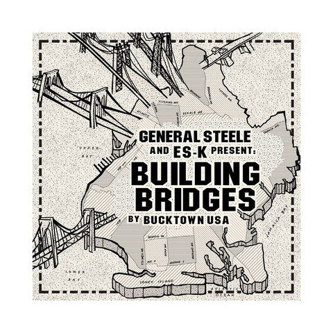 General Steele & Es-K - 'Building Bridges' [(Black) Vinyl LP]