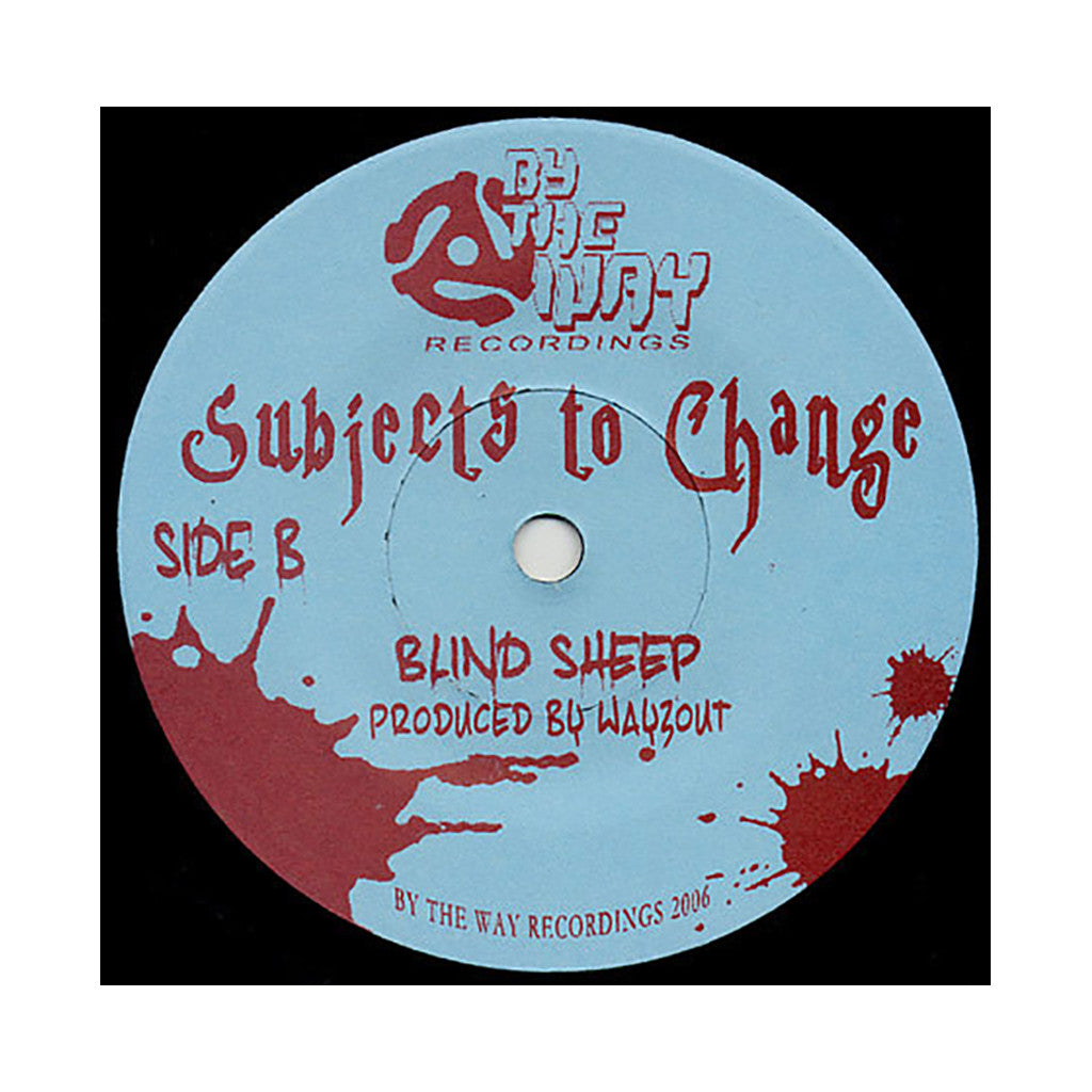 "Wayzout b/w Subjects To Change - 'Such Big Changes b/w Blind Sheep' [(Black) 7"" Vinyl Single]"