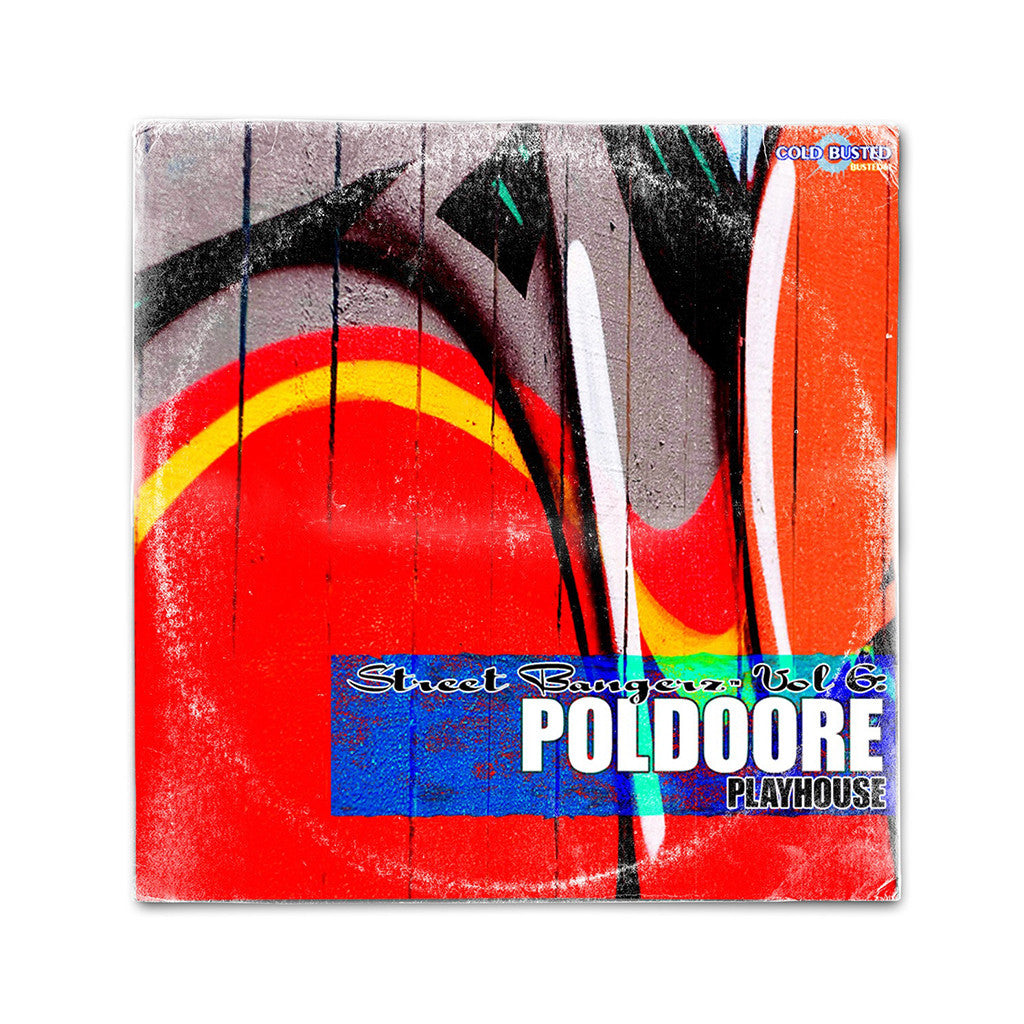 <!--2015072406-->Poldoore - 'Street Bangerz Vol. 6: Playhouse' [CD]