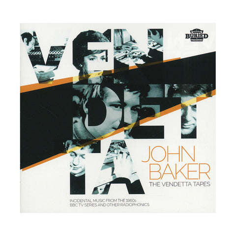 John Baker - 'The Vendetta Tapes: Incidental Music From The 1960s BBC TV Series And Other Radiophonics' [(Black) Vinyl LP]