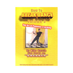 <!--020000101008614-->Mike Garcia - 'How To Break Dance Vol. 3: The Art Of Poppin & Locking' [DVD]