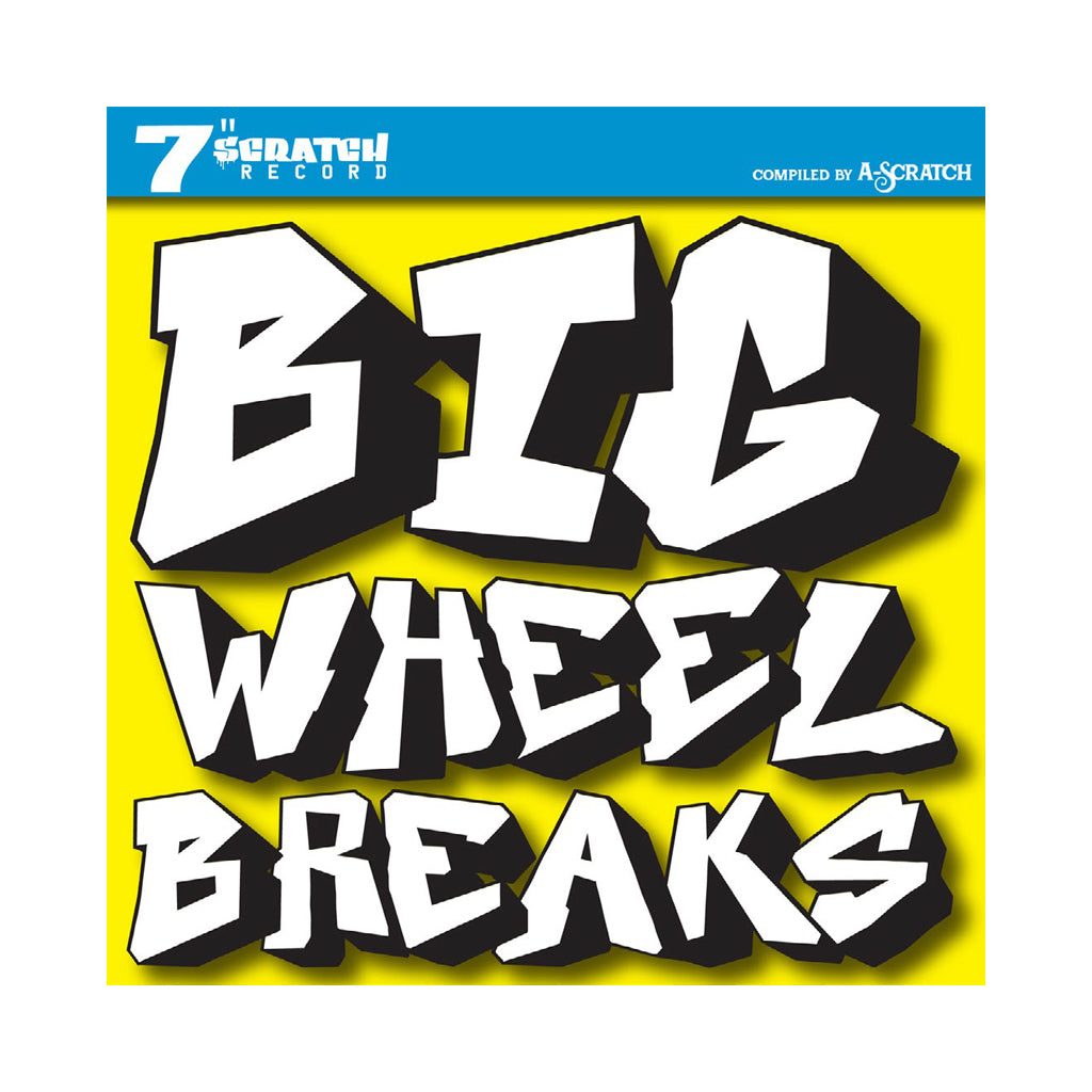 "A-Scratch - 'Big Wheel Breaks' [(Black) 7"" Vinyl Single]"