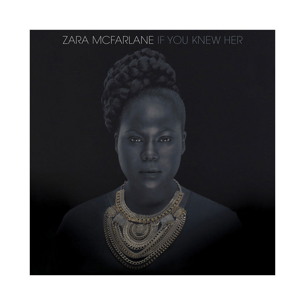 <!--120140211062254-->Zara McFarlane - 'If You Knew Her' [(Black) Vinyl LP]