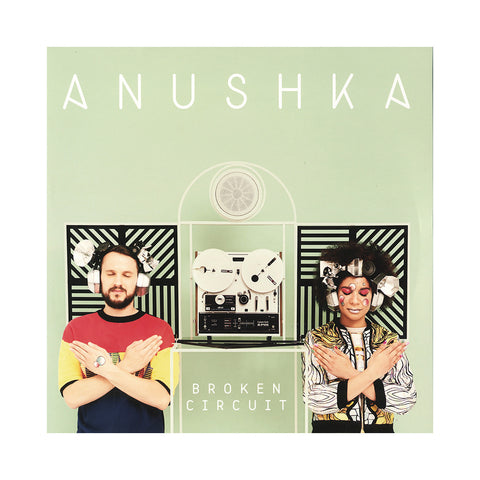 Anushka - 'Broken Circuit' [CD]