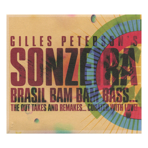 Sonzeira (Gilles Peterson Presents) - 'Brasil Bam Bam Bass...The Out Takes And Remakes, Curated With Love!' [CD [2CD]]