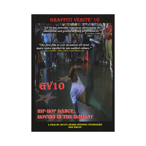 "[""Graffiti Verite' - 'Vol. 10 (Hip Hop Dance: Moving In The Moment)' [DVD]""]"
