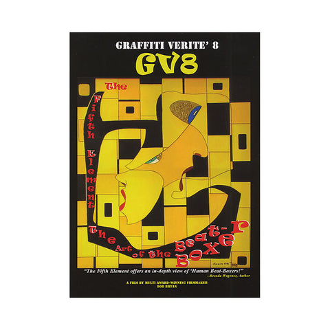 "[""Graffiti Verite' - 'Vol. 08 (The Fifth Element: The Art Of The Beatboxer)' [DVD]""]"