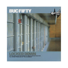 "<!--020010731012492-->Buc Fifty - 'Locked Down/ Scandalous/ Buc Buc Buc' [(Black) 12"" Vinyl Single]"