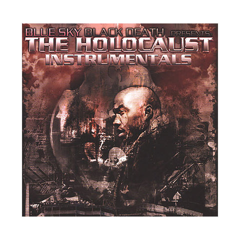 "[""Holocaust w/ Blue Sky Black Death - 'The Holocaust (Instrumentals)' [CD]""]"