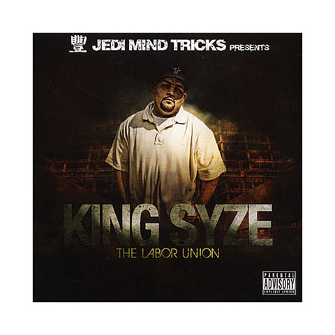 King Syze - 'The Labor Union' [CD]